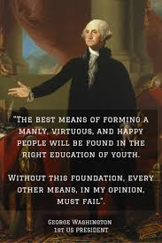 never stop learning american presidents educational quotes g washington