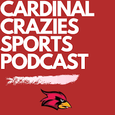 The Cardinal Crazies Sports Podcast