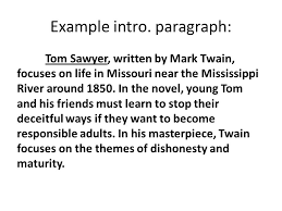 """work on  """"the tell tale heart"""" mind mirror and symbolism paragraph    example intro  paragraph  tom sawyer  written by mark twain  focuses on life"""