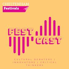 FestCast by Cheltenham Festivals