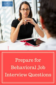 best ideas about situational interview questions how will you know if you re in a behavioral job interview if you