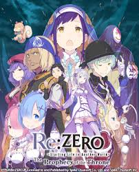 <b>Re</b>:<b>ZERO</b> -Starting Life in Another World- The Prophecy of the Throne