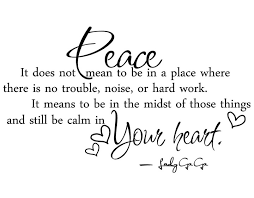Peace Quotes And Sayings. QuotesGram via Relatably.com