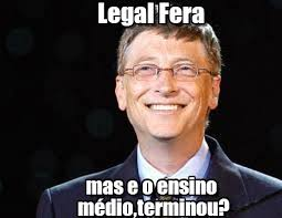 Mas E Os Estudos Fera?, Legal Fera on Memegen via Relatably.com