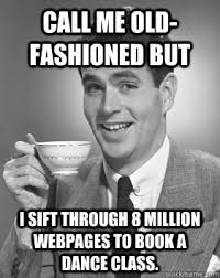 Call Me Old Fashion memes | quickmeme via Relatably.com