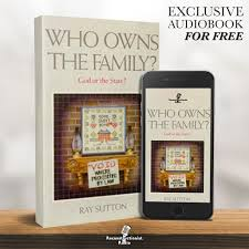Who Owns The Family? God Or The State? – Reconstructionist Radio (Audiobook)