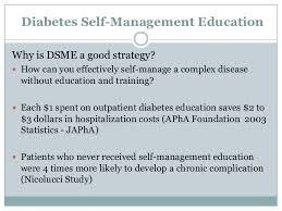 Introduction  As in all chronic diseases  an important component of care in diabetes is patient education  diabetes self management education