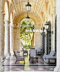 great houses of havana anthony lawrence blog design a home office open office space caribbean life hgtv law office interior