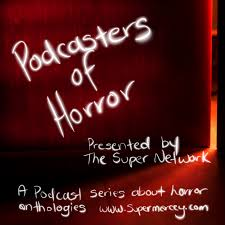 Podcasters Of Horror – The Super Network