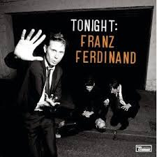 Album Review: <b>Franz Ferdinand</b> - <b>Tonight</b>: Franz Ferdinand ...