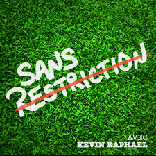 Sans restriction