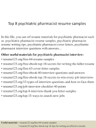 top8psychiatricpharmacistresumesamples 150723085109 lva1 app6892 thumbnail 4 jpg cb 1437641512