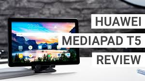 <b>Huawei MediaPad T5</b> 10 Review: A Great Value? - YouTube