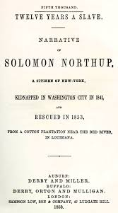 solomon northup  twelve years a slave  narrative ofsolomon northup    twelve years a slave
