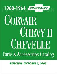 1962 1963 chevrolet corvair 95 repair shop manual original 1960 1964 chevrolet corvair chevy ii chevelle and el camino parts book reprint