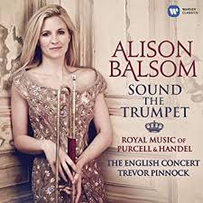 <b>Alison Balsom</b>, Henry Purcell, George Frideric Handel, Trevor ...