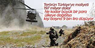 Terör ve savaşın maliyeti 197 milyar 388 milyon dolar