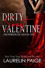 Dirty <b>Sweet Valentine</b>: And Other Filthy Tales of Love - Kindle edition ...