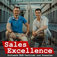 Sales Excellence   Dein Podcast für Software B2B-Vertrieb und Presales