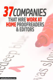 work from home proofreading and editing jobs online companies and websites that provide work from home proofreading and editing jobs online