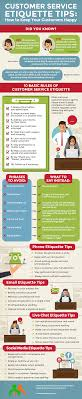 customer service etiquette tips how to keep your customers happy customer service etiquette tips how to keep your customers happy infographic