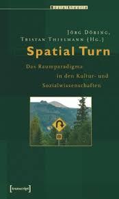socialnet - Rezensionen - Jörg Döring, Tristan Thielmann: Spatial ... - 6606