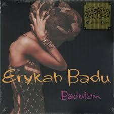 <b>Erykah Badu</b> - <b>Baduizm</b> – Good Records To Go