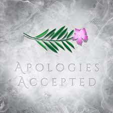 Apologies Accepted