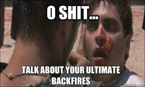 O shit... Talk about your ultimate backfires - Commodus epic fail ... via Relatably.com