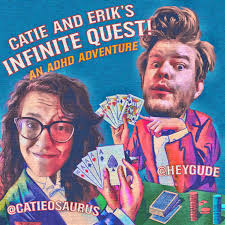 Catie and Erik's Infinite Quest: An ADHD Adventure