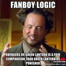 FANBOY LOGIC AVENGERS VS GREEN LANTERN IS A FAIR COMPARISON THAN ... via Relatably.com