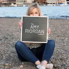Amy Riordan Podcast