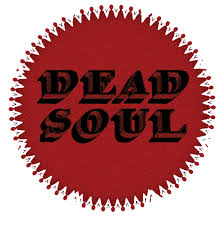 <b>DEAD SOUL</b>
