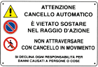 Cartelli di divieto e pericolo - Attenzione cancello automatico Seton IT