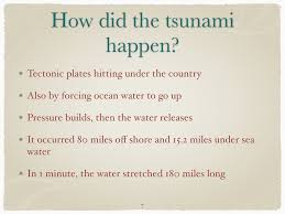 language arts  this is a project that we had to do on a natural disaster i chose tho do it on tsunamis we also had to information on a specific tsunami or what