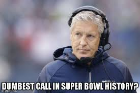 Pete Carroll Bad Call Meme | Sports Unbiased | Blog Network ... via Relatably.com