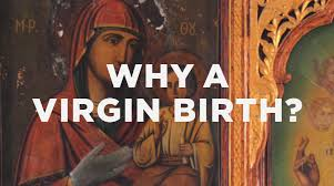 Resultado de imagem para virgin birth