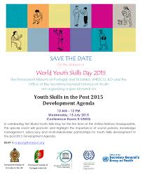 save the date world youth skills day office of save the date world youth skills day 15 2015 office of the secretary general s envoy on youth