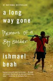 a long way gone memoirs of a boy ier ishmael beah a long way gone memoirs of a boy ier ishmael beah 9780374531263 com books