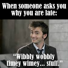 Wibbly wobbly Timey wimey... Stuff... | Doctor Who | Pinterest ... via Relatably.com