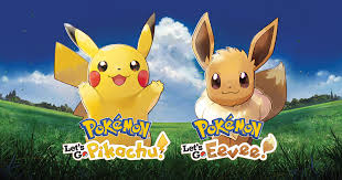 Pokémon: Let's Go, <b>Pikachu</b>! and Pokémon: Let's Go, Eevee!