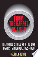 From the <b>Barrel of a Gun</b>: The United States and the War Against ...