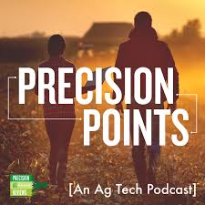Precision Points: An Ag Tech Podcast