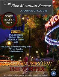 The Blue Mountain Review Issue 7 by CollectiveMedia - issuu