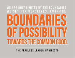 fearless leader manifesto a new breed of leaders center for these are your highest strengths second you re using these strengths to address a cause larger than your personal well being and ego