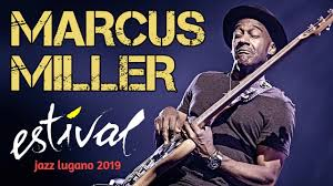 "<b>Marcus Miller</b> ""Laid Black"" Tour - Estival Jazz Lugano 2019 - YouTube"