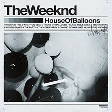 The <b>Weeknd</b> - <b>House</b> Of Balloons - Syd Records