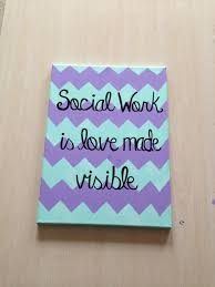 chevron quote canvas social workers social work and chang e 3 social work chevron painting