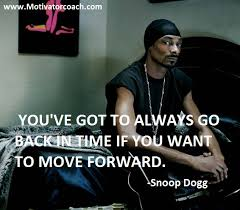 Snoop Dogg Quotes And Sayings. QuotesGram via Relatably.com