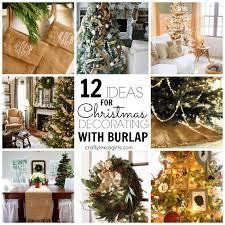 Decorating With Burlap Crafty Texas Girls 12 Ideas For Christmas Decorating With Burlap